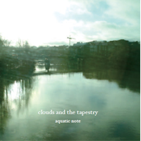 aquatic note [clouds and the tapestry]